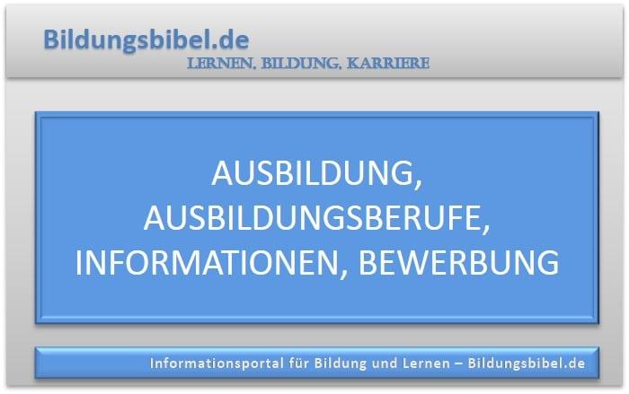 Ausbildung, Ausbildungsberufe mit Zukunft, Informationen, Vorlagen und Bewerbungen